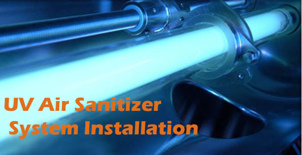 UV Air Sanitizer System Installation